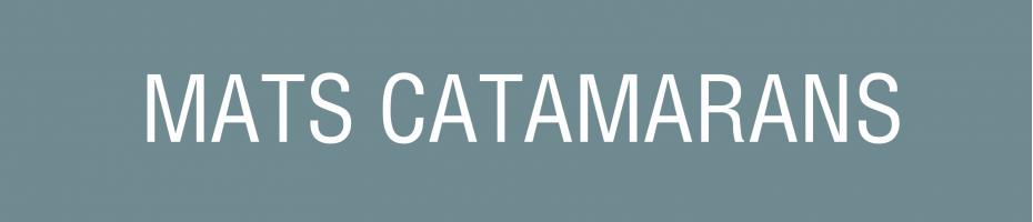 Mats catamarans